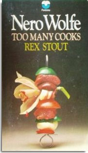 Too Many Cooks Rex Stout Nero Wolfe review