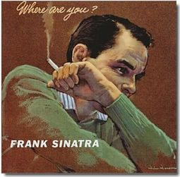 Frank Sinatra Where Are You?
