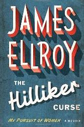 Review of 'The Hilliker Curse' by James Ellroy