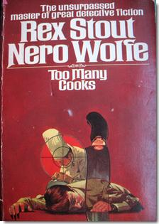 Review of Too Many Cooks Nero Wolfe by Rex Stout